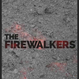 grey background with the words The Firewalkers